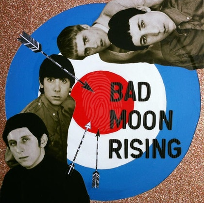 I see a Bad Moon Rising - The Who