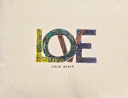 (CreativeWork) Love each other by Jim Shorto. print. Shop online at Bluethumb.