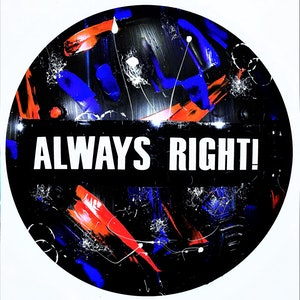 (CreativeWork) Always Right! by Leith Kennedy. mixed-media. Shop online at Bluethumb.