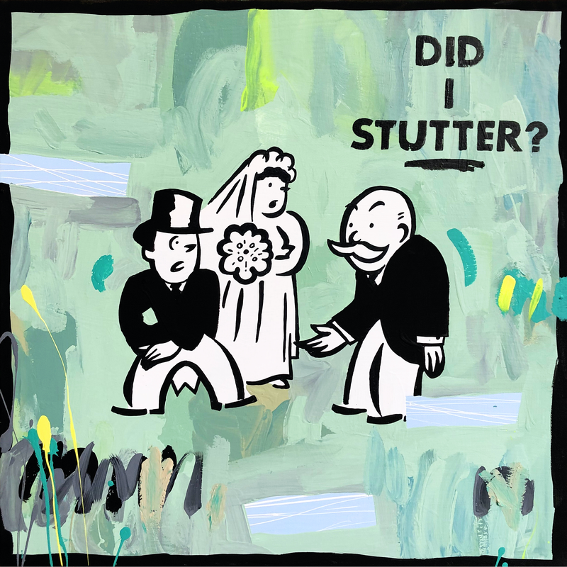 (CreativeWork) Did I Stutter? by Ben Tankard. Acrylic Paint. Shop online at Bluethumb.