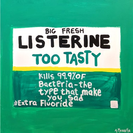 (CreativeWork) LISTERINE by Adam Mennella. Acrylic Paint. Shop online at Bluethumb.
